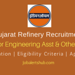 IOCL Gujarat Refinery 2018 Junior Engineering Asst, Junior Quality Control & Other Posts – 57 Vacancies | 10th, Diploma, B.sc | Apply Now
