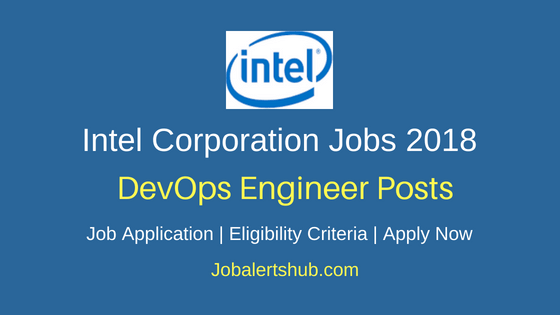 Intel Bangalore 2018 DevOps Engineer Jobs | Graduation, PG | Apply Now