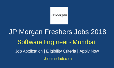 JP Morgan Chase Mumbai Software Engineer 2018 Jobs | Graduate/PG | Apply Now