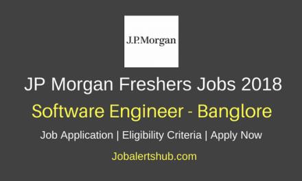 JP Morgan Freshers Software Engineer 2018 Vacancies   Bangalore   Degree/PG   Apply Now