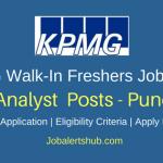 KPMG Walkin Freshers Pune Analyst Jobs 2018 – 50 Vacancies | UG/PG | Walkin: 16th -20th April'18