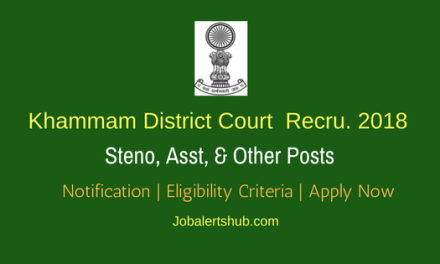 District Court, Khammam – Steno, Asst, Typist, Driver, Copyist & Examiners Jobs – 200 Vacancies | 7th & 12th | Apply Now