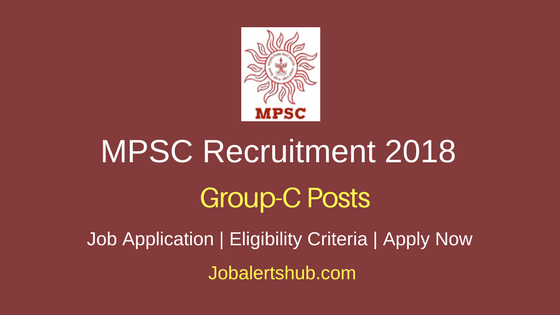 Maharashtra Public Service Commission 2018 Group-C Posts – 862 Vacancies | Graduation | Apply Now