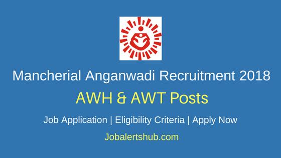 Mancherial District Anganwadi Recruitment 2018 AWH & AWT Posts – 226 Vacancies   10th Class  Apply Now