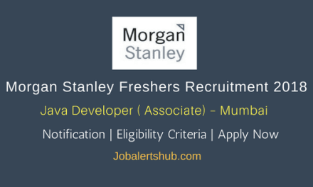 Morgan Stanley Freshers Jobs | Java Developer (Associate) | Graduation/PG | Mumbai | Apply Now