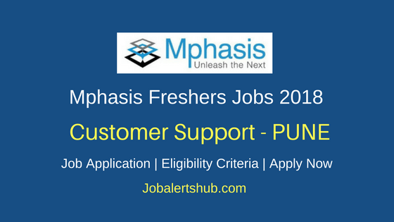 Mphasis Pune Customer Support Officer 2018 Jobs | Diploma/Graduate/PG | Apply Now