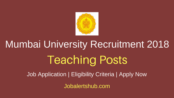 University of Mumbai (MU) 2018 Assistant Professor Posts – 154 Vacancies | Master Degree | Apply Now