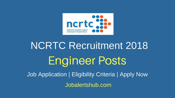 NCRTC Assistant Manager & Engineering Associate Recruitment 2018 – 11 Vacancies | B.Tech | Apply Now