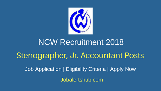 National Commission for Women 2018 Research Assistant, Stenographer & Other Posts – 18 Vacancies | 12th, Degree, Master's Degree & PG | Apply Now
