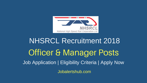 NHSRCL 2018 Officer & Manager Posts – 23 Vacancies | Graduation/PG | Apply Now