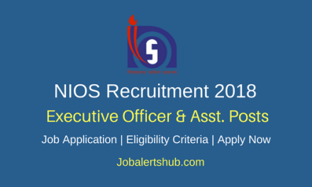 NIOS 2018 Consultant, Executive Officer & Asst. Posts – 26 Vacancies   Diploma/Degree/PG   Apply Now