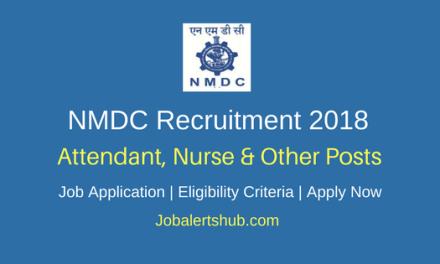 NMDC 2018 Attendant, Nurse & Other Jobs – 36 Vacancies   8th/10th/ITI/Diploma/Graduate   Apply Now