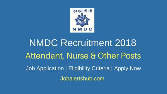 NMDC 2018 Attendant, Nurse & Other Jobs – 36 Vacancies | 8th/10th/ITI/Diploma/Graduate | Apply Now