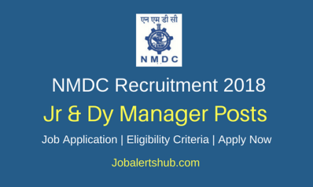 National Mineral Development Corporation 2018 Jr & Dy Manager Posts – 11 Vacancies   Diploma, Any Degree, MBA   Apply Now