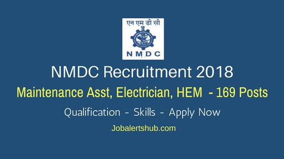 NMDC Recruitment 2018 | Maintenance Asst, Electrician, HEM – 169 Posts | Diploma/ITI/Degree | Apply Now @ www.nmdc.co.in