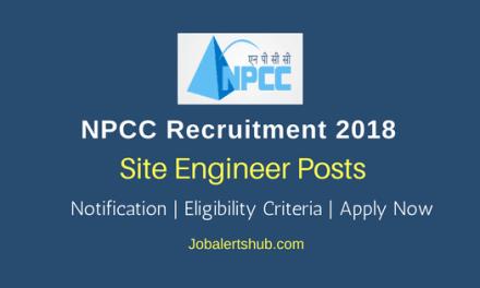 NPCC Site Engineer Posts 2018 – 04 Vacancies   BE/ B.Tech   Apply Now