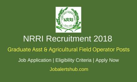NRRI 2018 Graduate Asst & Agricultural Field Operator Posts – 08 Vacancies   10th, ITI, Degree   Apply Now