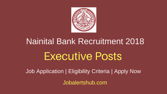 Nainital Bank Limited 2018 Economist Officer & Consultant Posts   Master Degree   Apply Now