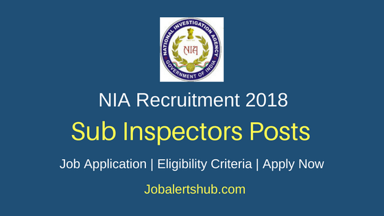 National Investigation Agency 2018 Sub Inspector Posts – 22 Vacancies | Graduation| Apply Now