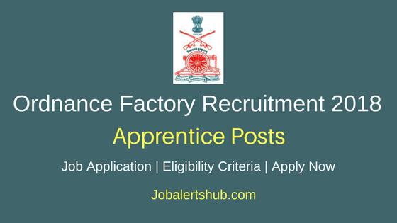 Ordnance Factory Chanda Recruitment 2018 Graduate & Technician Apprentice Posts – 36 Vacancies | Diploma, B.Tech | Apply Now