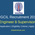 PGCIL 2018 Field Engineer, Field Supervisor Posts – 31 Vacancies | Diploma/B.Tech | Apply Now