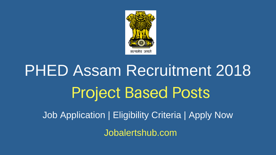 Public Health Engineering Department (PHED) Assam 2018 Engineer, Specialist & Assistant Posts – 12 Vacancies | Graduate, Master Degree, PG & /CA/ICWA | Apply Now