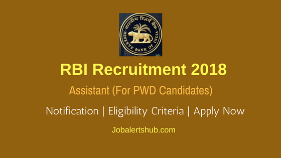 Reserve Bank of India Assistant Posts for PWD's – 27 Vacancies | Graduation | Apply Now