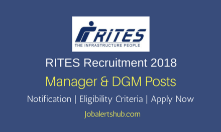 RITES 2018 Civil Engineer Manager & DGM Jobs – 11 Vacancies | Diploma/B.Tech | Apply Now