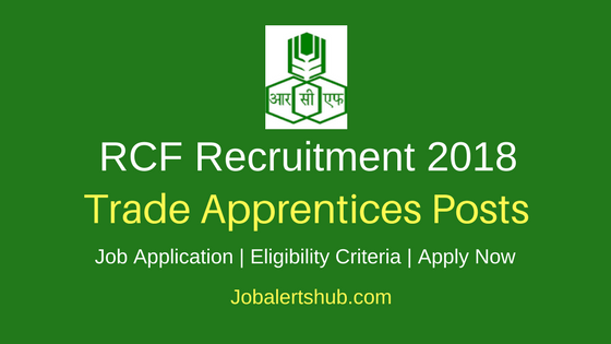 Rashtriya Chemicals and Fertilizers Limited 2018 Trade Apprentices Posts – 154 Vacancies | 12th/Diploma/Graduation | Apply Now