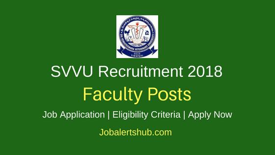 Sri Venkateswara Veterinary University Recruitment 2018 Teaching Faculty Posts – 06 Vacancies | MVSc /Ph.D | Apply Now