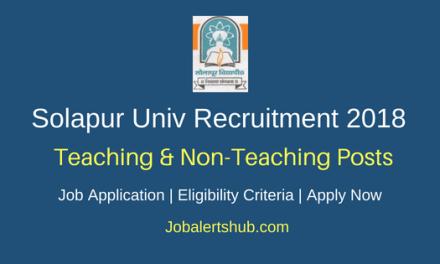 Solapur University 2018 Assistant Professor & Instrument Expert Posts – 37 Vacancies | Master Degree, Ph.D | Walkin