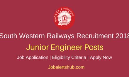 South Western Railways 2018 Junior Engineer/Drawing, Design & Estimation Posts – 33 Vacancies   Diploma, B.Sc   Apply Now