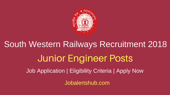 South Western Railways 2018 Junior Engineer/Drawing, Design & Estimation Posts – 33 Vacancies | Diploma, B.Sc | Apply Now