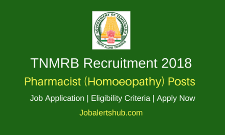 TNMRB 2018 Pharmacist (Homoeopathy) Jobs – 23 Vacancies | 10th / Diploma | Apply Now
