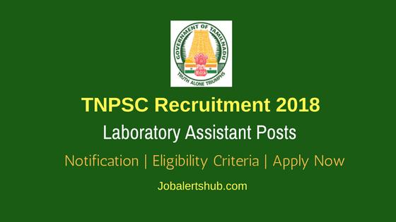 TNPSC Laboratory Assistant Jobs – 56 Vacancies   Higher Secondary   Apply Now