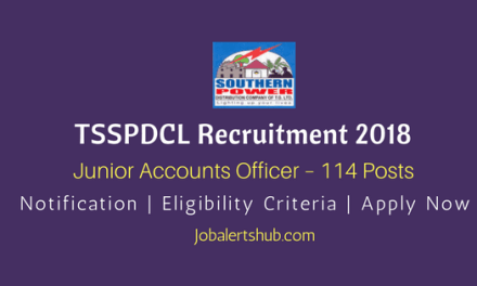 TSSPDCL Recruitment 2018 | Junior Accounts Officer – 114 Posts | B.Com/ M.Com/ CA/ ICWA |Apply Now @ tssouthernpower.cgg.gov.in