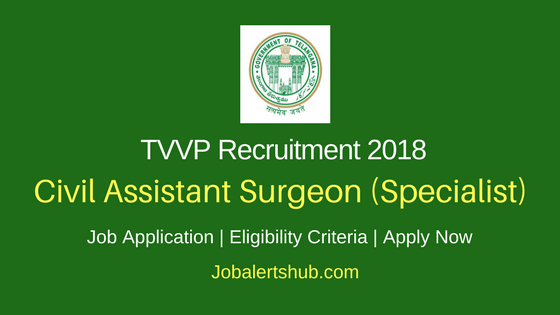 Telangana Vaidya Vidhana Parishad 2018 Civil Assistant Surgeon – 1133 Vacancies | MBBS + PG Degree/ Diploma | Apply Now
