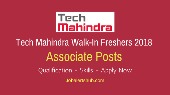 Tech Mahindra Pune Freshers Customer Support Associate Jobs 2018 – 80 Vacancies | Graduation | Walkin: 20th – 23rd June'18