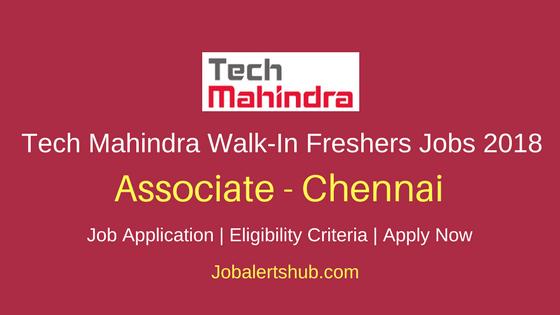 Tech Mahindra Walk-In Freshers Process Associate 2018 Vacancies | Chennai | Any Degree/ Diploma/ 12th | Walk-In: 28th March'18