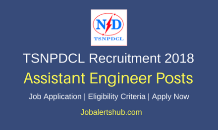 Telangana State Northern Power Distribution Company Limited (TSNPDCL) 2018 Assistant Engineer Civil & Electrical Posts – 68 Vacancies | B.Tech | Apply Now