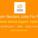 Thomas Reuters Jobs For Freshers Hyderabad 2018 | Trainee Customer Service Support | Graduation | Hyderabad | Apply Now