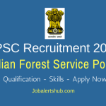 UPSC Indian Forest Service Jobs 2018 – 110 Vacancies | Any Degree | Apply Now