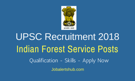 UPSC Indian Forest Service Jobs 2018 – 110 Vacancies   Any Degree   Apply Now