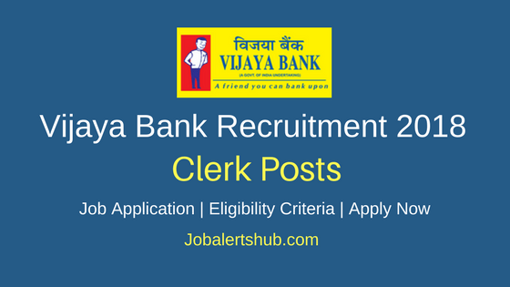 Vijaya Bank 2018 Clerk Posts – 10 Vacancies | 12th Class + Sportsmen | Apply Now