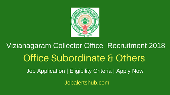 Vizianagaram Revenue Dept. 2018 Office Subordinate & Other Posts – 45 Vacancies |5th, 7th, 8th | Apply Now