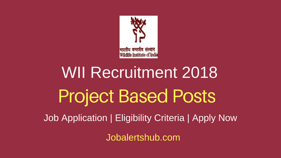 Wildlife Institute of India 2018 Project Scientist & Intern, SMS, Project Fellow, Specialist – 23 Vacancies | Any Degree, PG, Ph.D | Apply Now