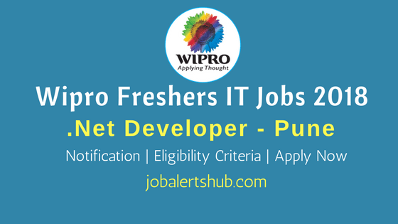 Wipro Freshers Jobs In Pune 2018 | Dot Net Developer | Graduation | Apply Now