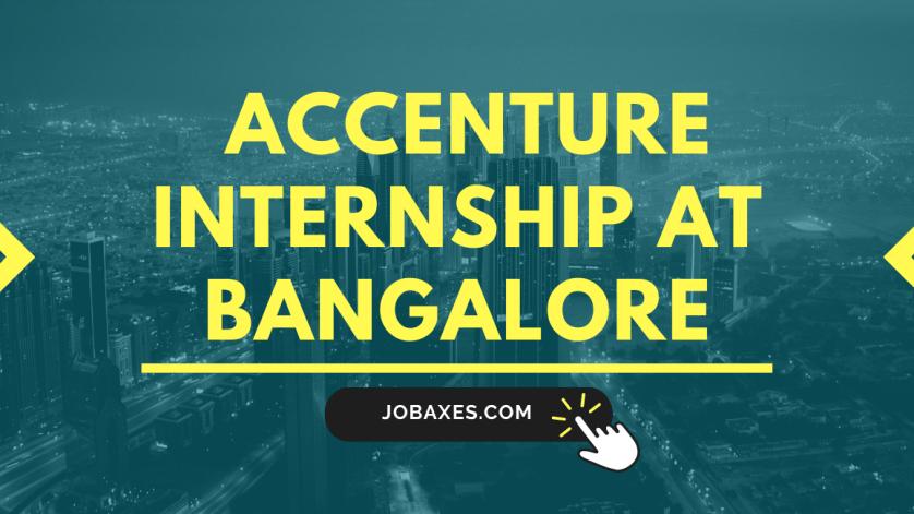 Accenture Bangalore Accenture internship