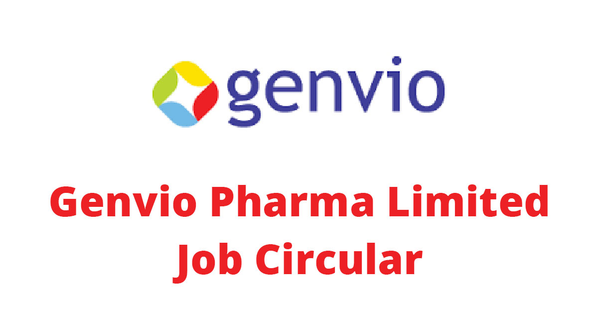 Genvio Pharma Limited Job Circular 2019 Application Process