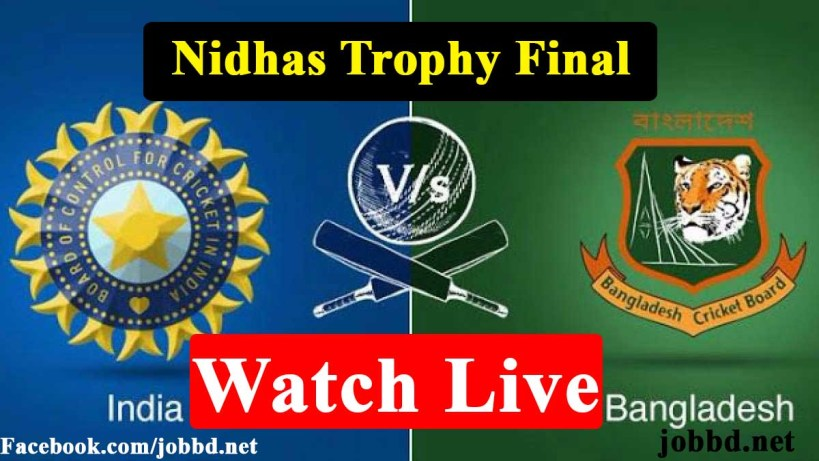 Bangladesh Vs India T20 Live Stream | Nidahas Trophy Live Streaming 2018
